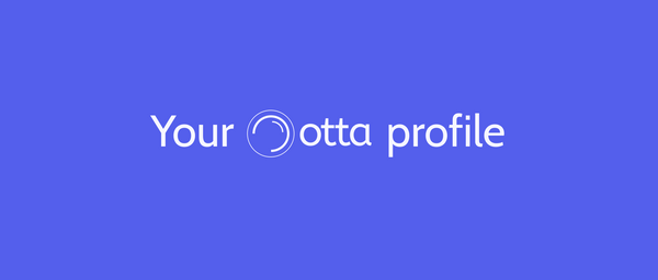 How to write a strong Otta profile